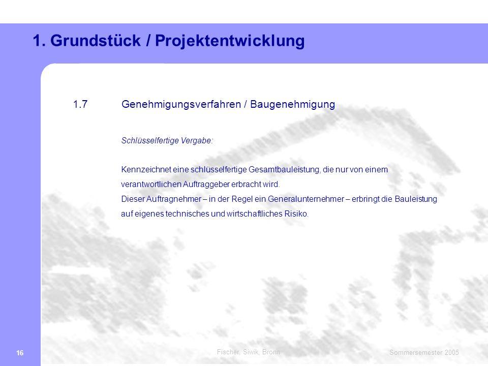1. Grundstück / Projektentwicklung