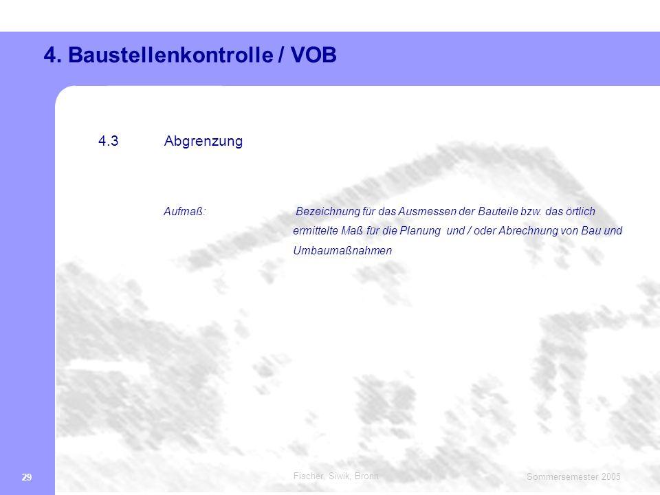 4. Baustellenkontrolle / VOB