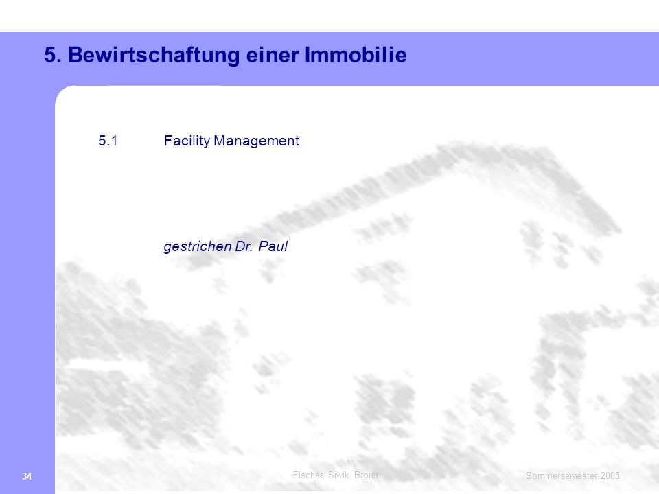 5. Bewirtschaftung einer Immobilie