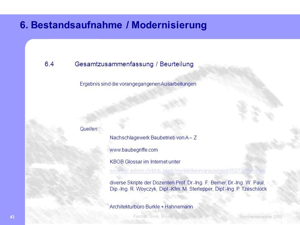 6. Bestandsaufnahme / Modernisierung