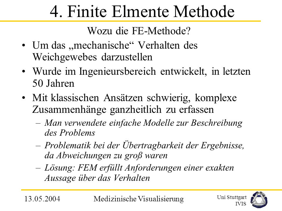 4. Finite Elmente Methode