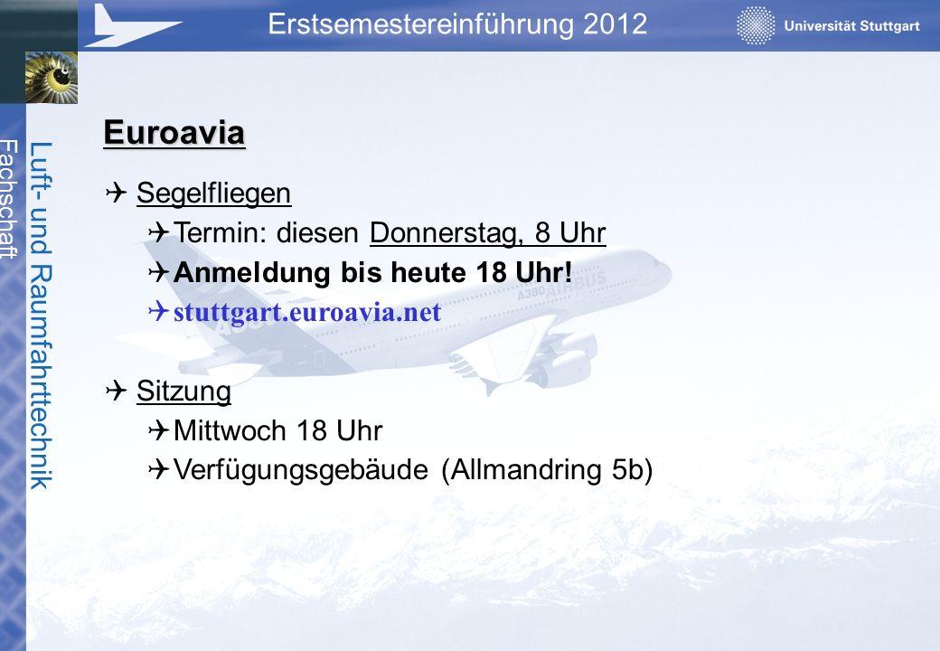Euroavia Segelfliegen Termin: diesen Donnerstag, 8 Uhr
