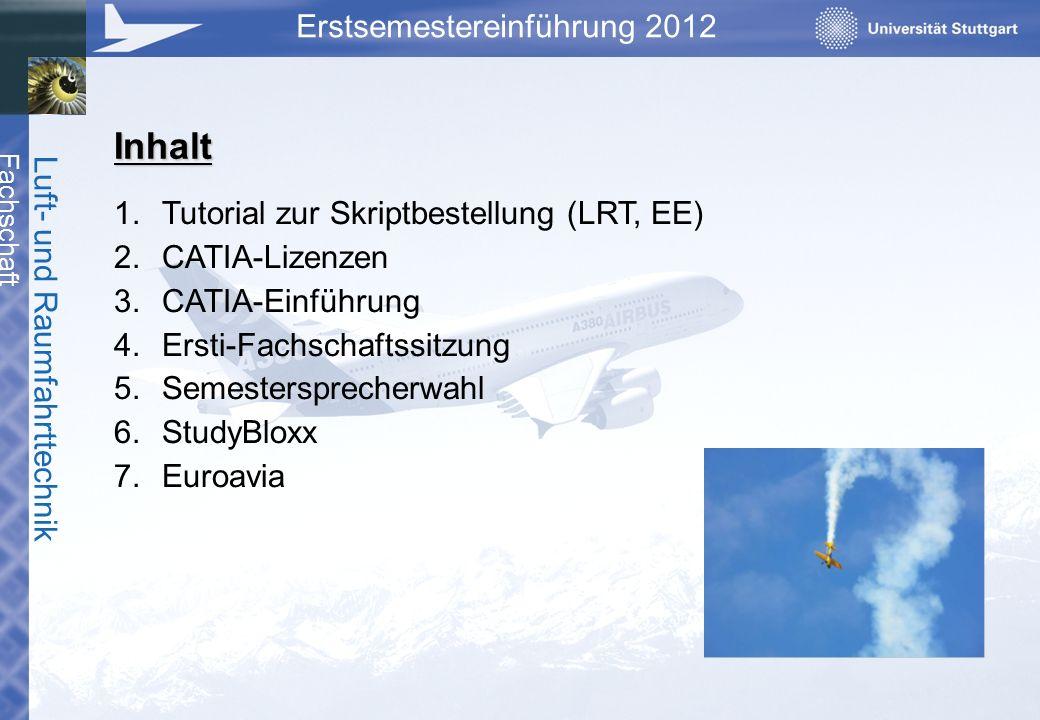 Inhalt Tutorial zur Skriptbestellung (LRT, EE) CATIA-Lizenzen