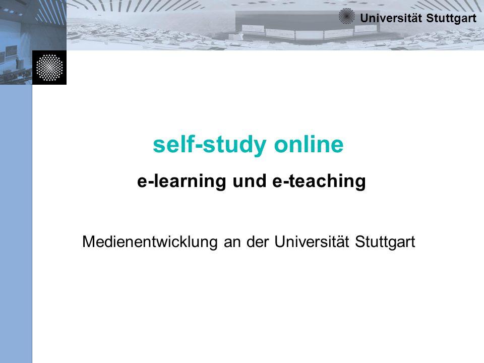self-study online e-learning und e-teaching Medienentwicklung an der Universität Stuttgart