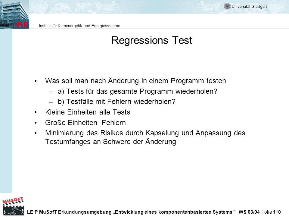 Regressions Test Was soll man nach Änderung in einem Programm testen