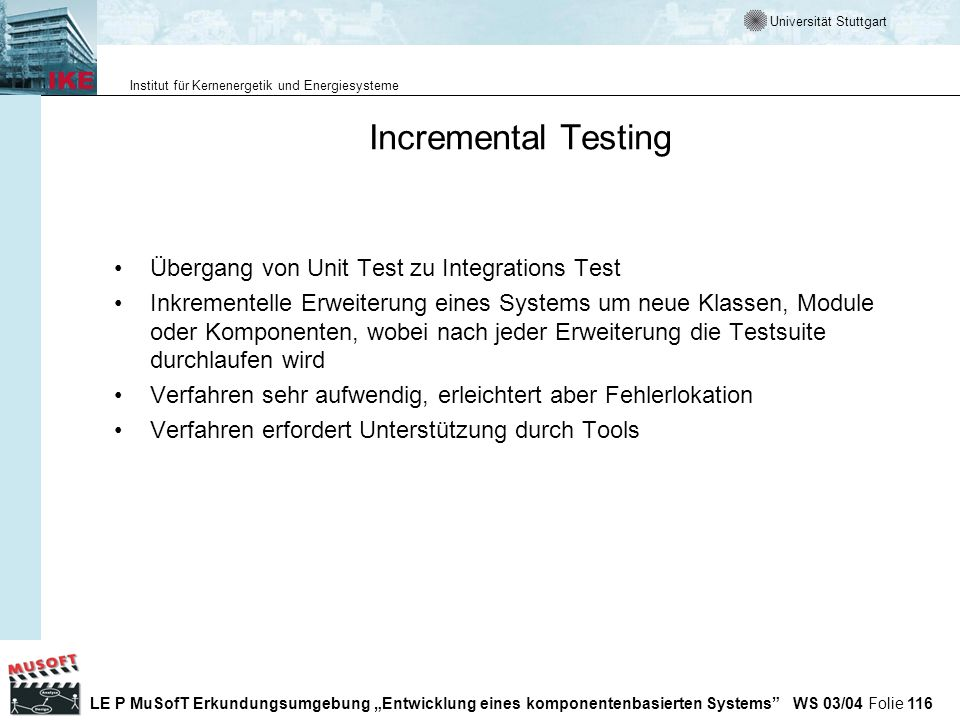Incremental Testing Übergang von Unit Test zu Integrations Test