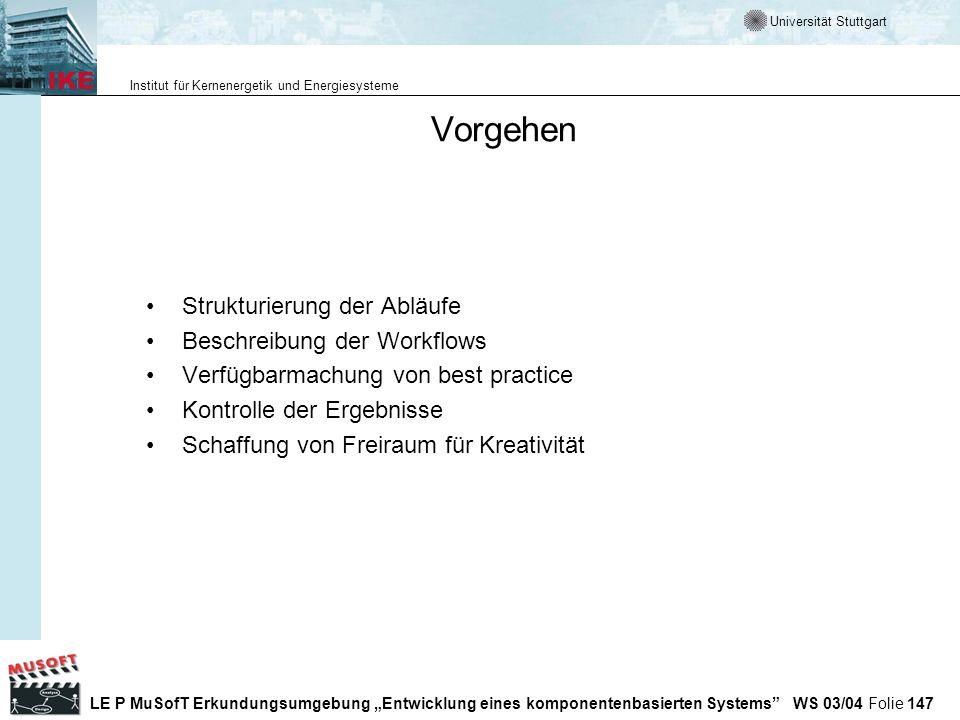 Vorgehen Strukturierung der Abläufe Beschreibung der Workflows