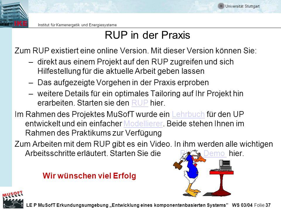 RUP in der Praxis Zum RUP existiert eine online Version. Mit dieser Version können Sie: