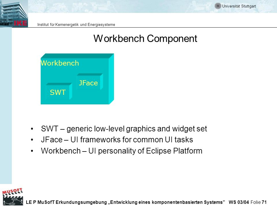 Workbench Component SWT – generic low-level graphics and widget set