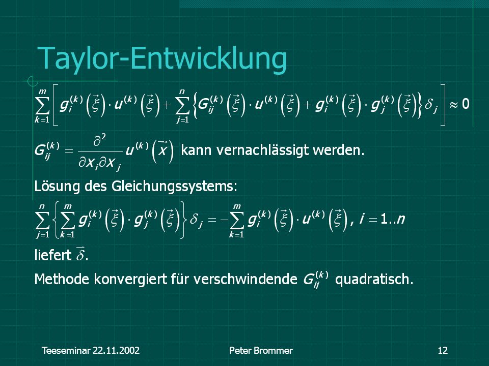 Taylor-Entwicklung Teeseminar 22.11.2002 Peter Brommer