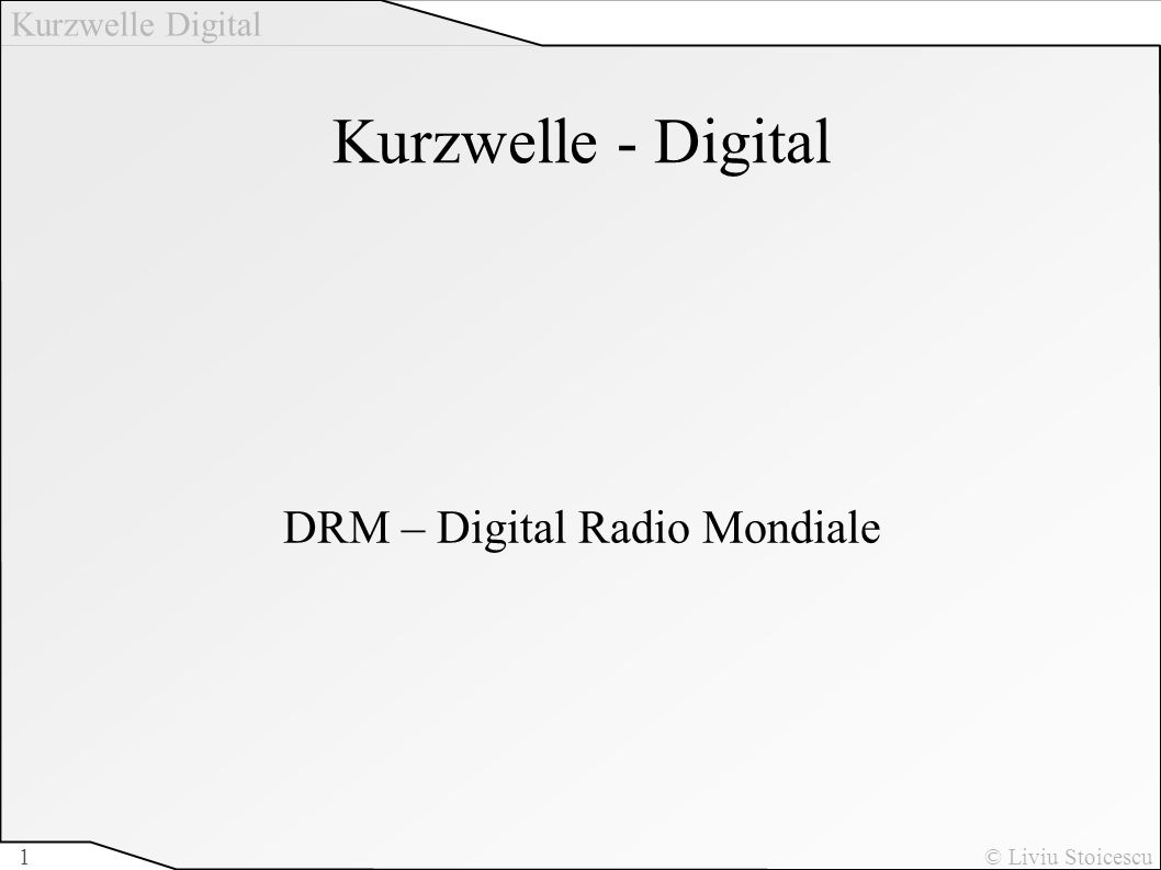DRM – Digital Radio Mondiale