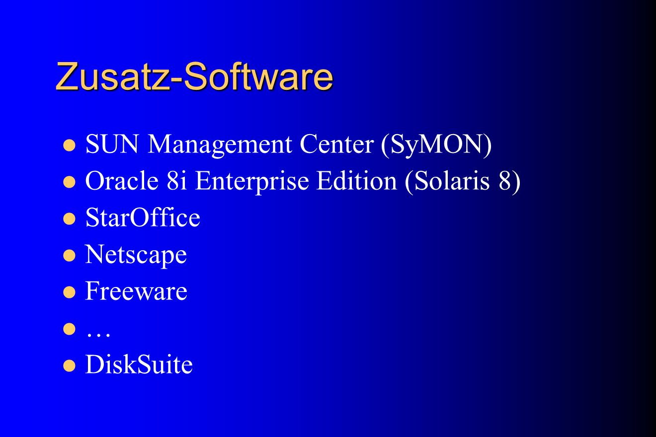 Zusatz-Software SUN Management Center (SyMON)