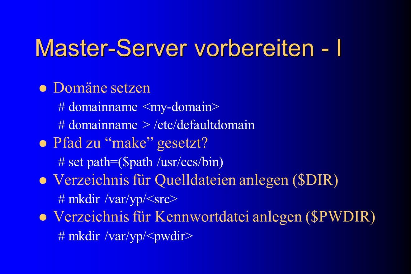 Master-Server vorbereiten - I
