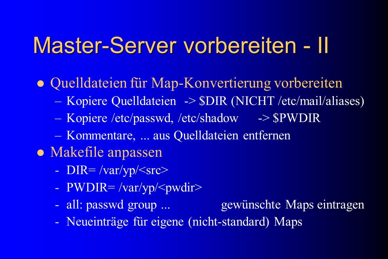 Master-Server vorbereiten - II