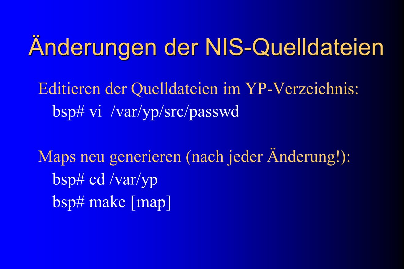 Änderungen der NIS-Quelldateien