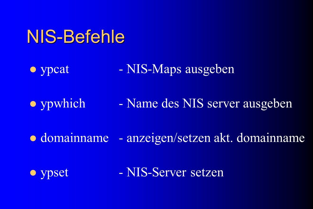 NIS-Befehle ypcat - NIS-Maps ausgeben