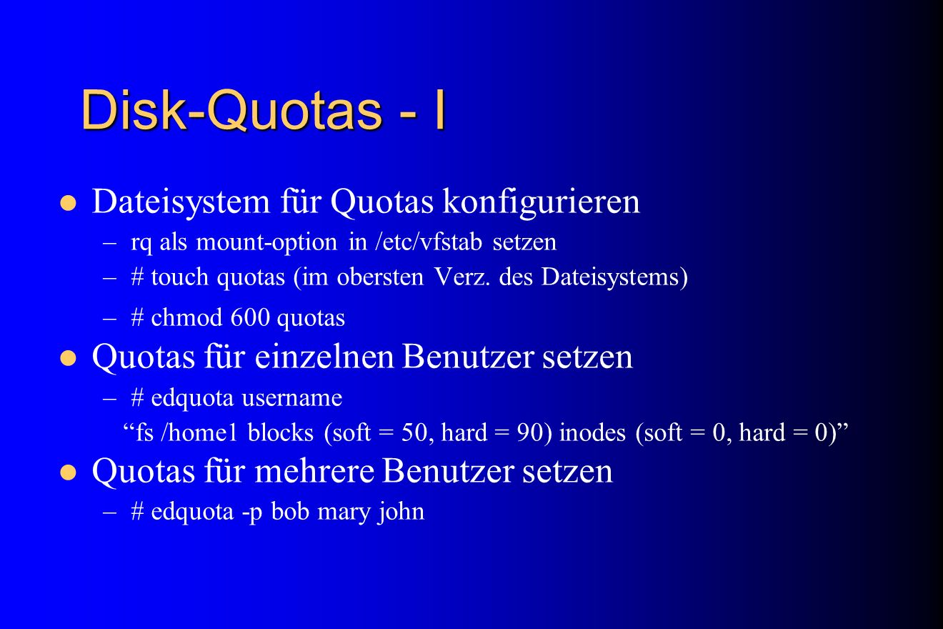 Disk-Quotas - I Dateisystem für Quotas konfigurieren