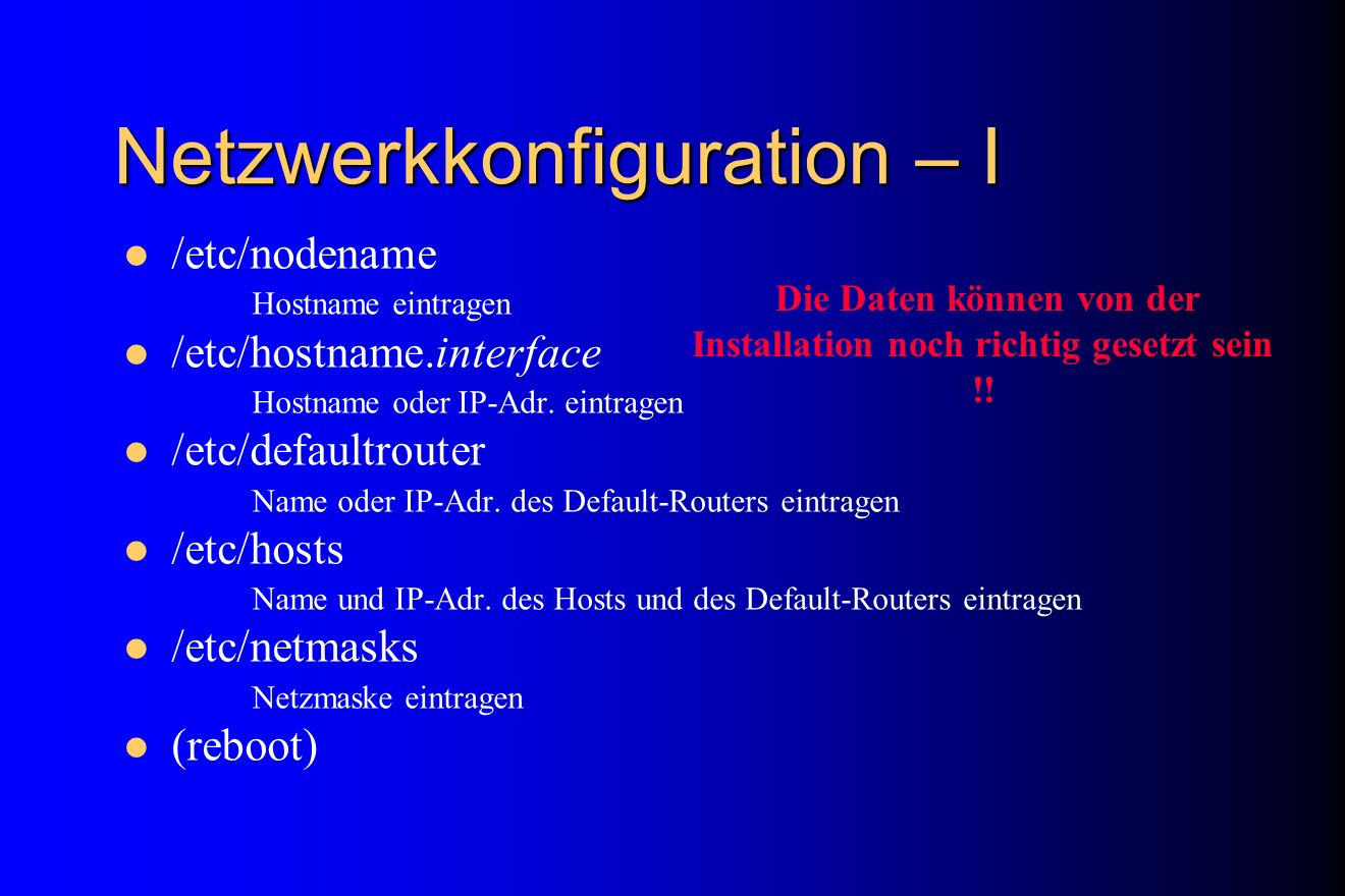 Netzwerkkonfiguration – I