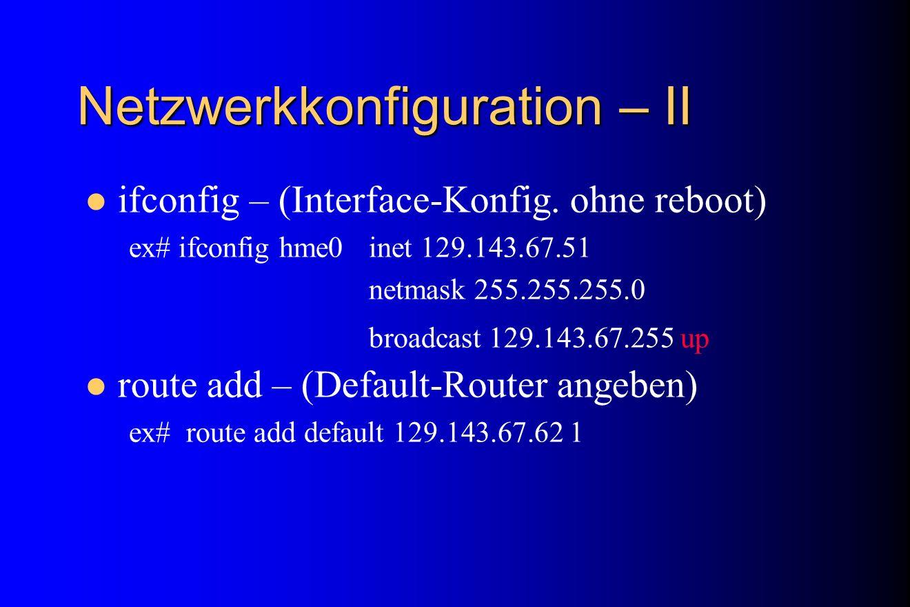 Netzwerkkonfiguration – II