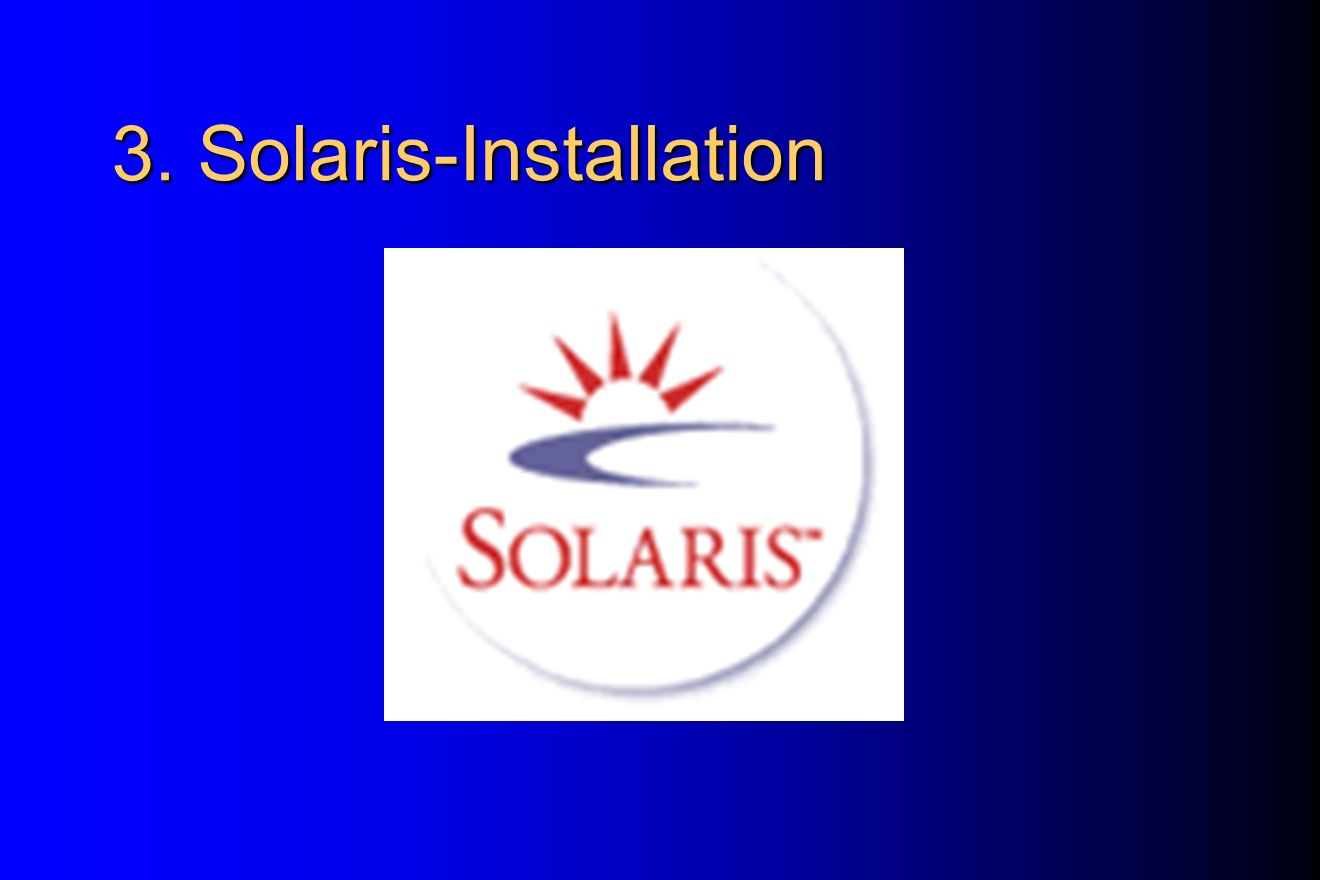 3. Solaris-Installation