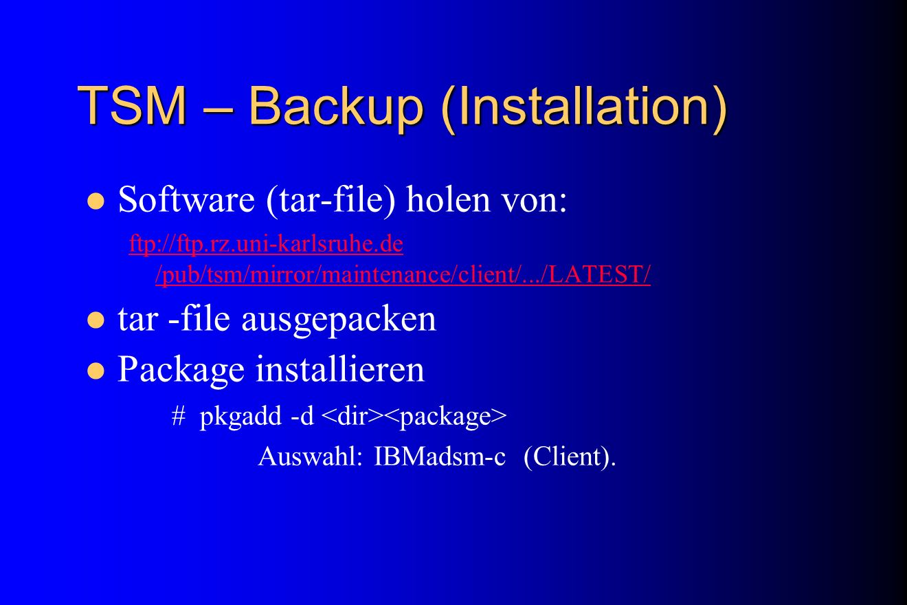 TSM – Backup (Installation)