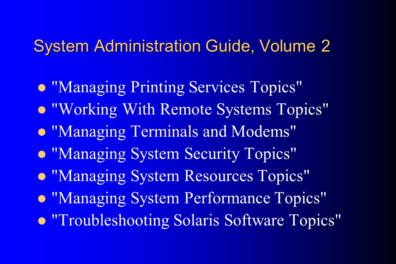 System Administration Guide, Volume 2