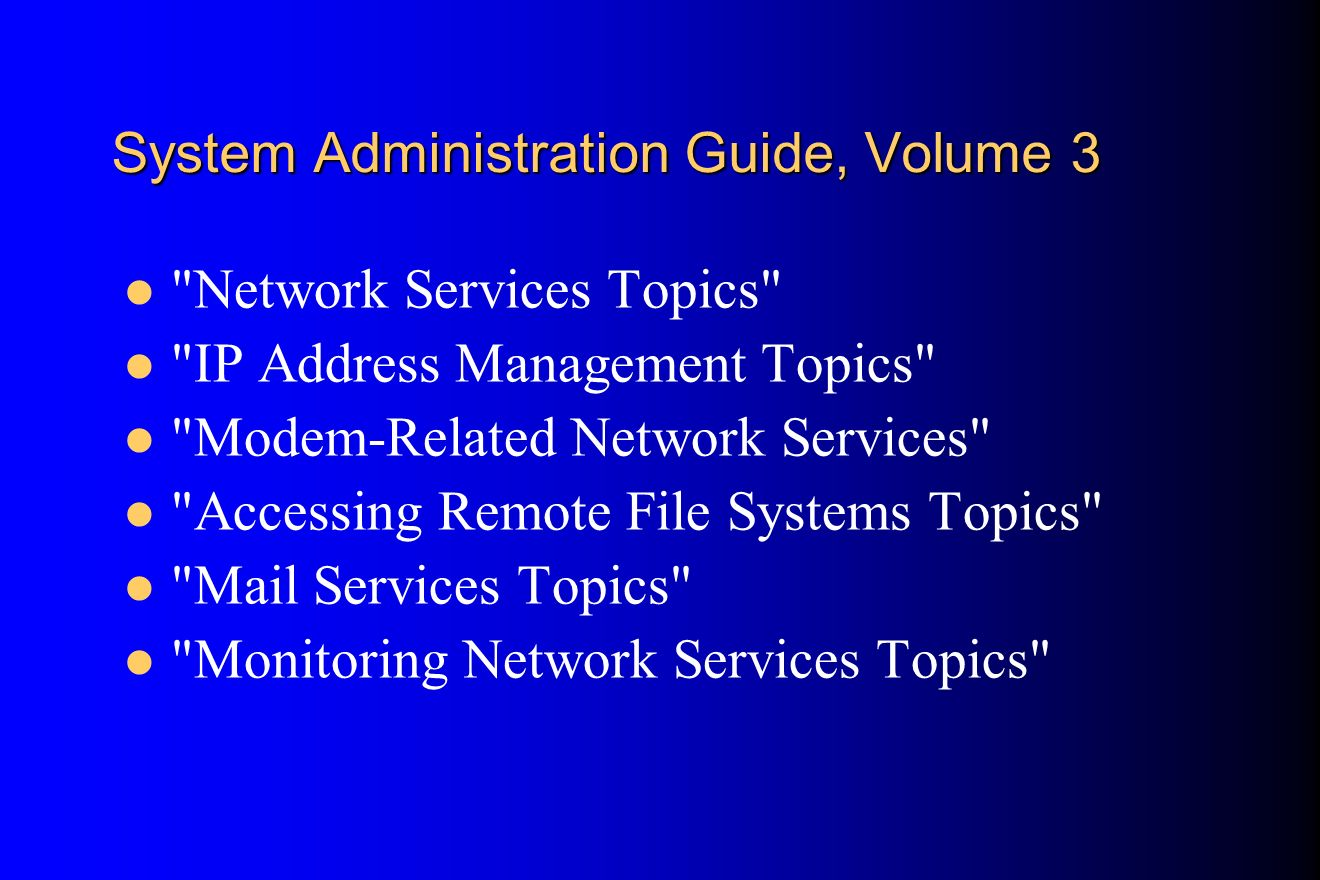 System Administration Guide, Volume 3