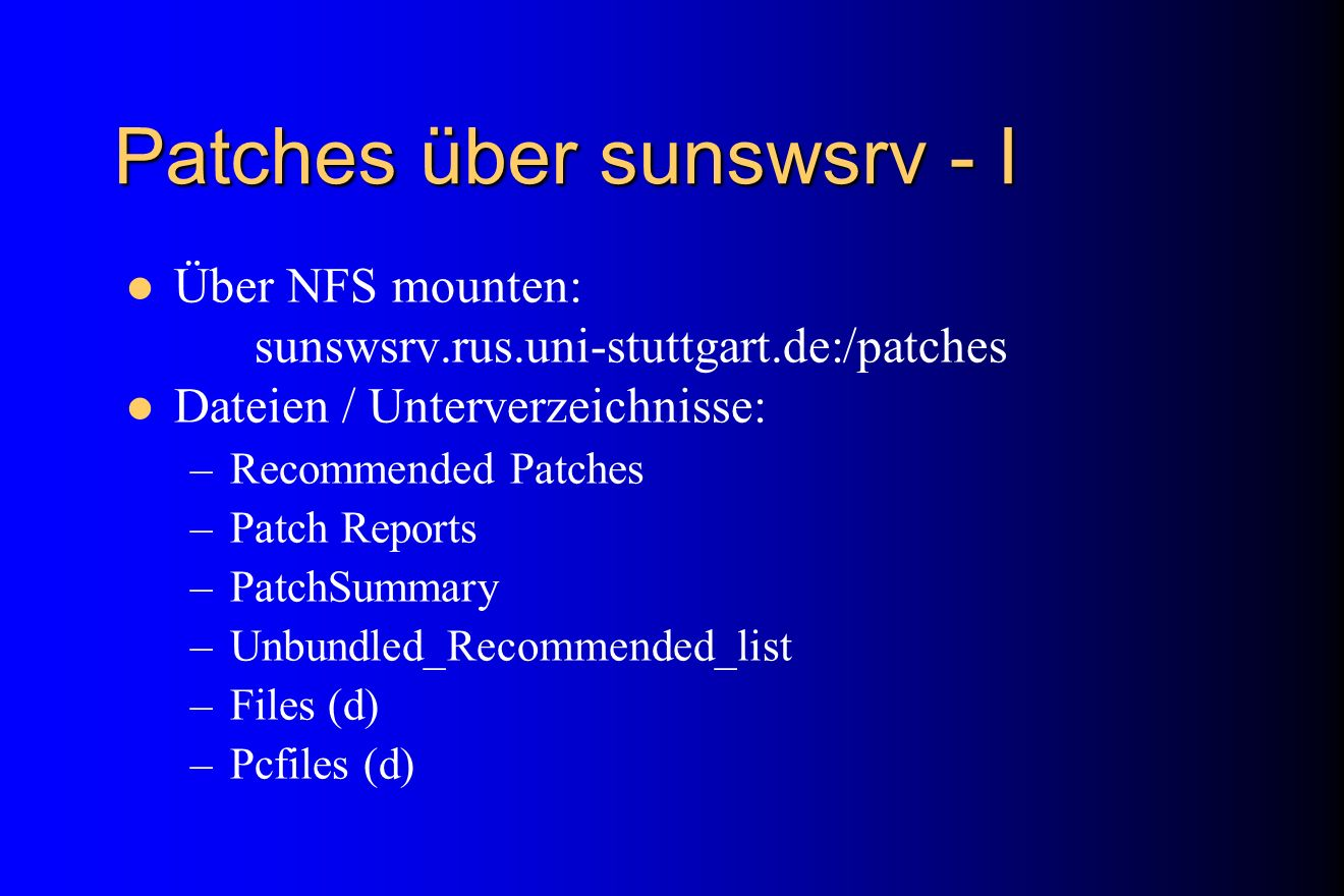 Patches über sunswsrv - I