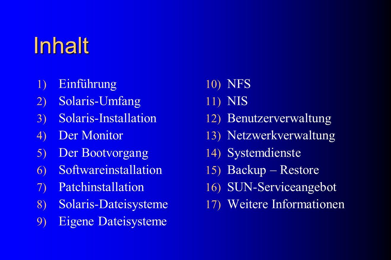 Inhalt Einführung Solaris-Umfang Solaris-Installation Der Monitor