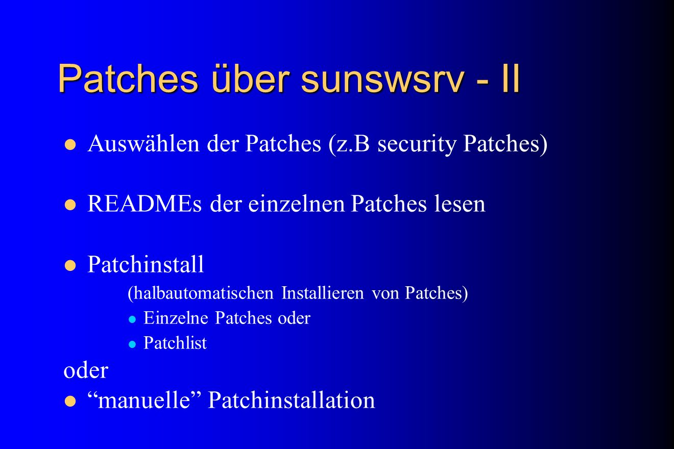 Patches über sunswsrv - II