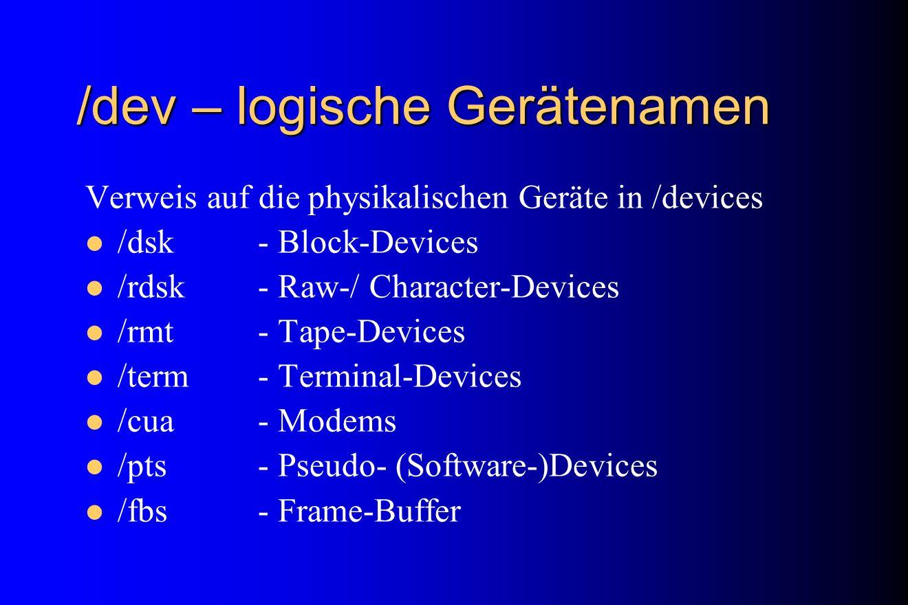 /dev – logische Gerätenamen