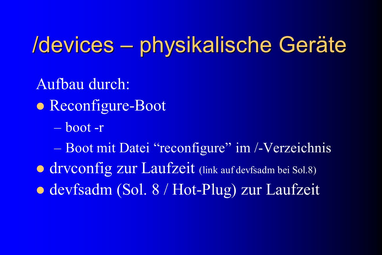 /devices – physikalische Geräte