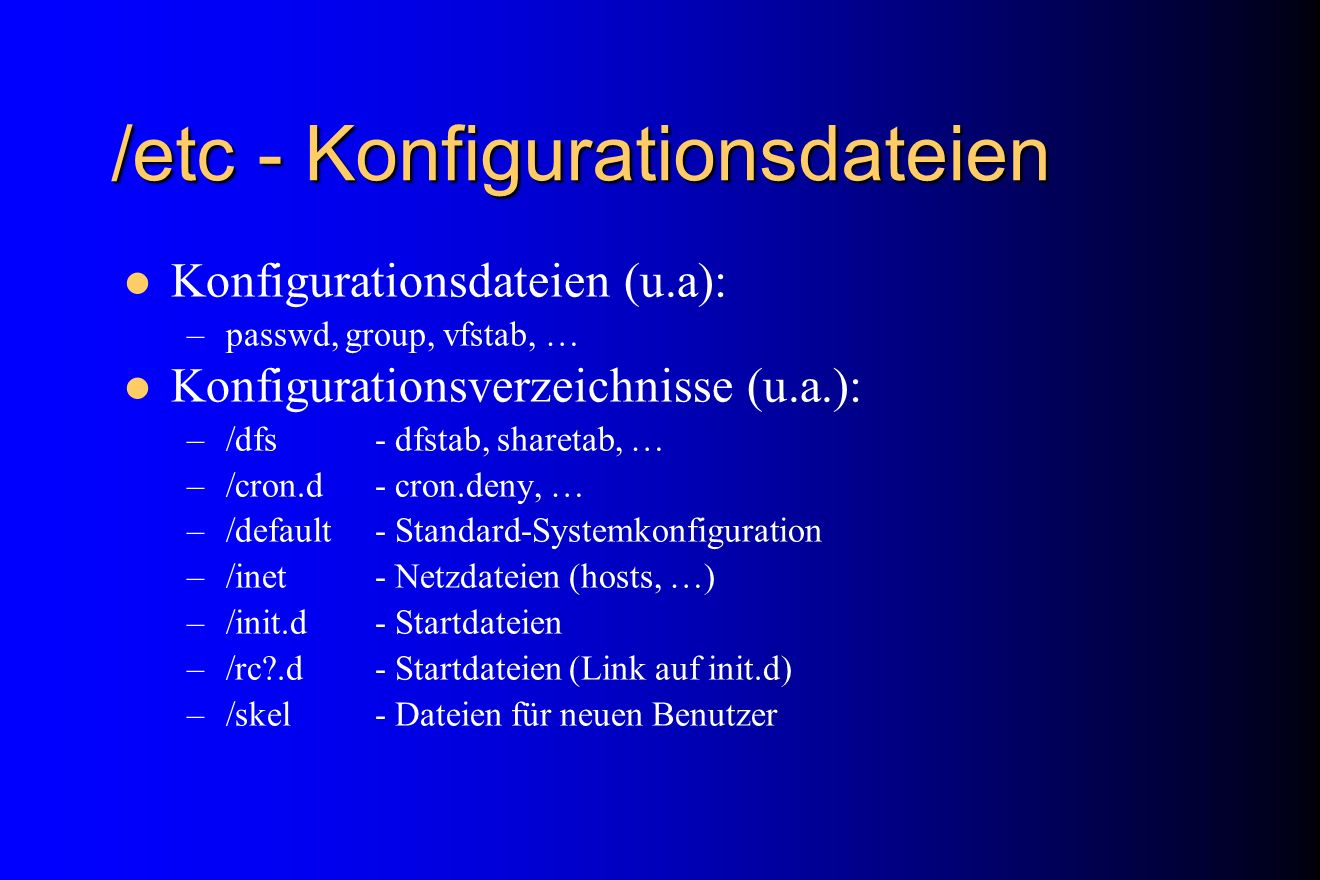/etc - Konfigurationsdateien