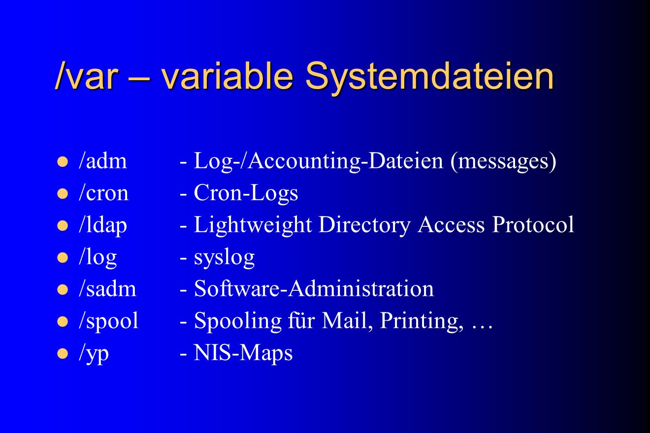 /var – variable Systemdateien