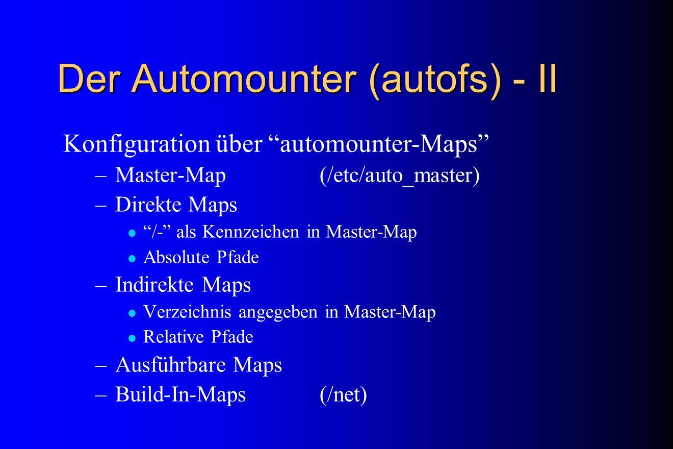 Der Automounter (autofs) - II