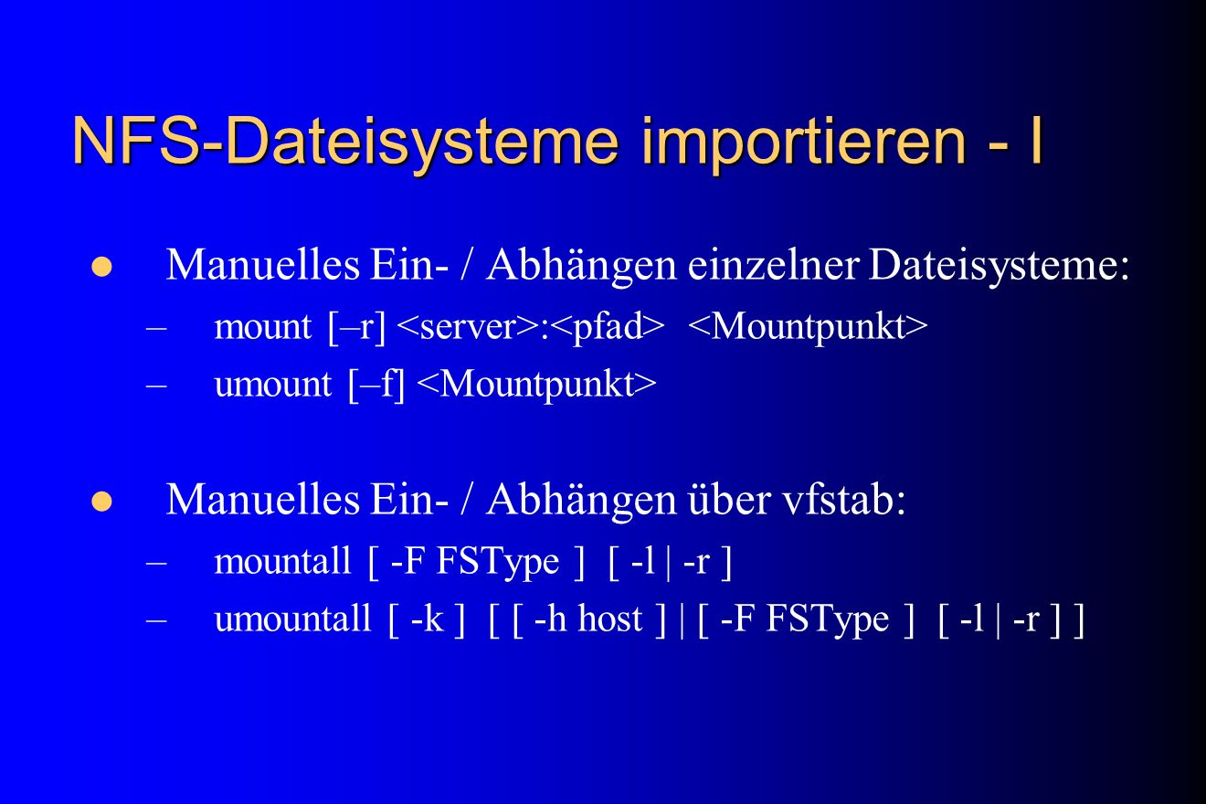 NFS-Dateisysteme importieren - I