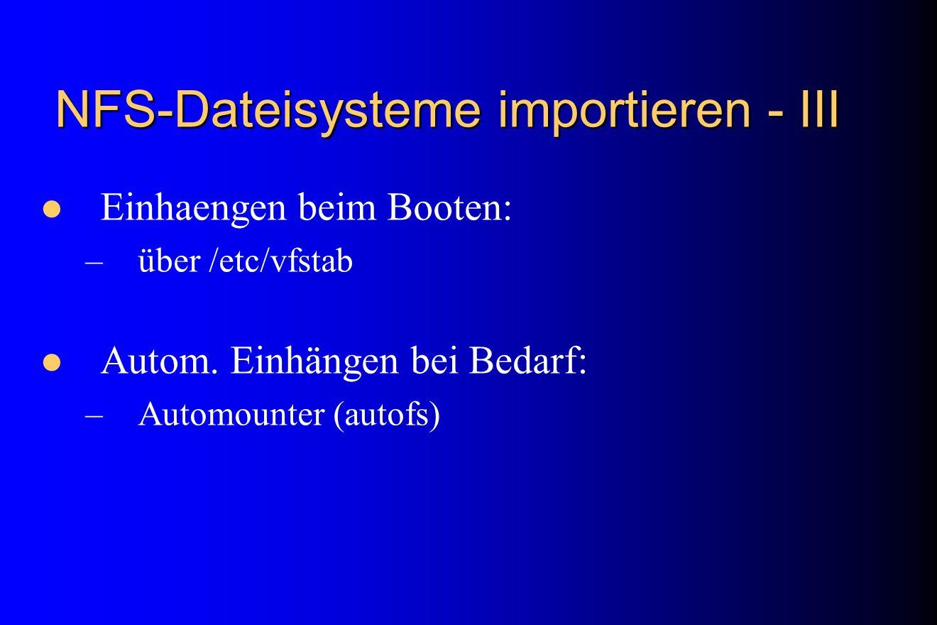 NFS-Dateisysteme importieren - III