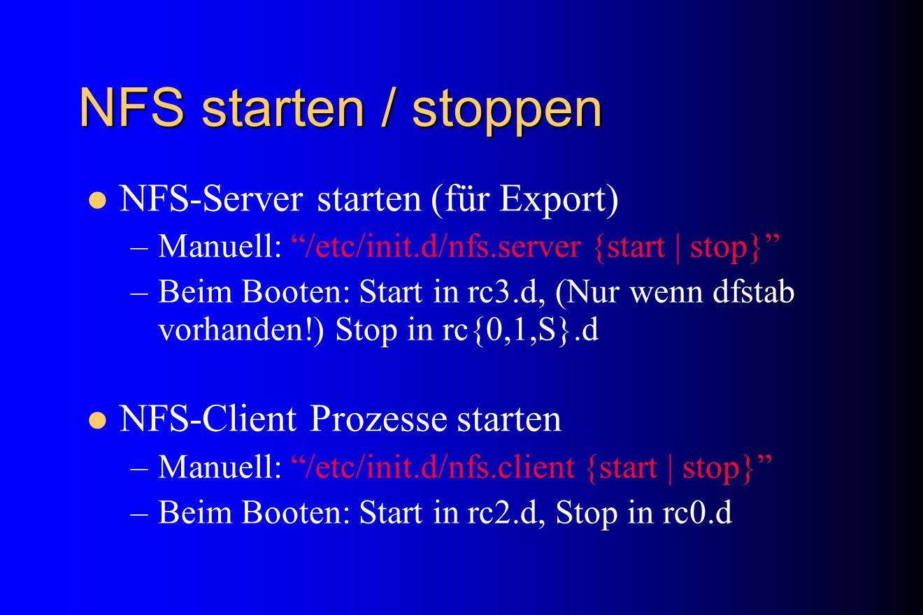 NFS starten / stoppen NFS-Server starten (für Export)
