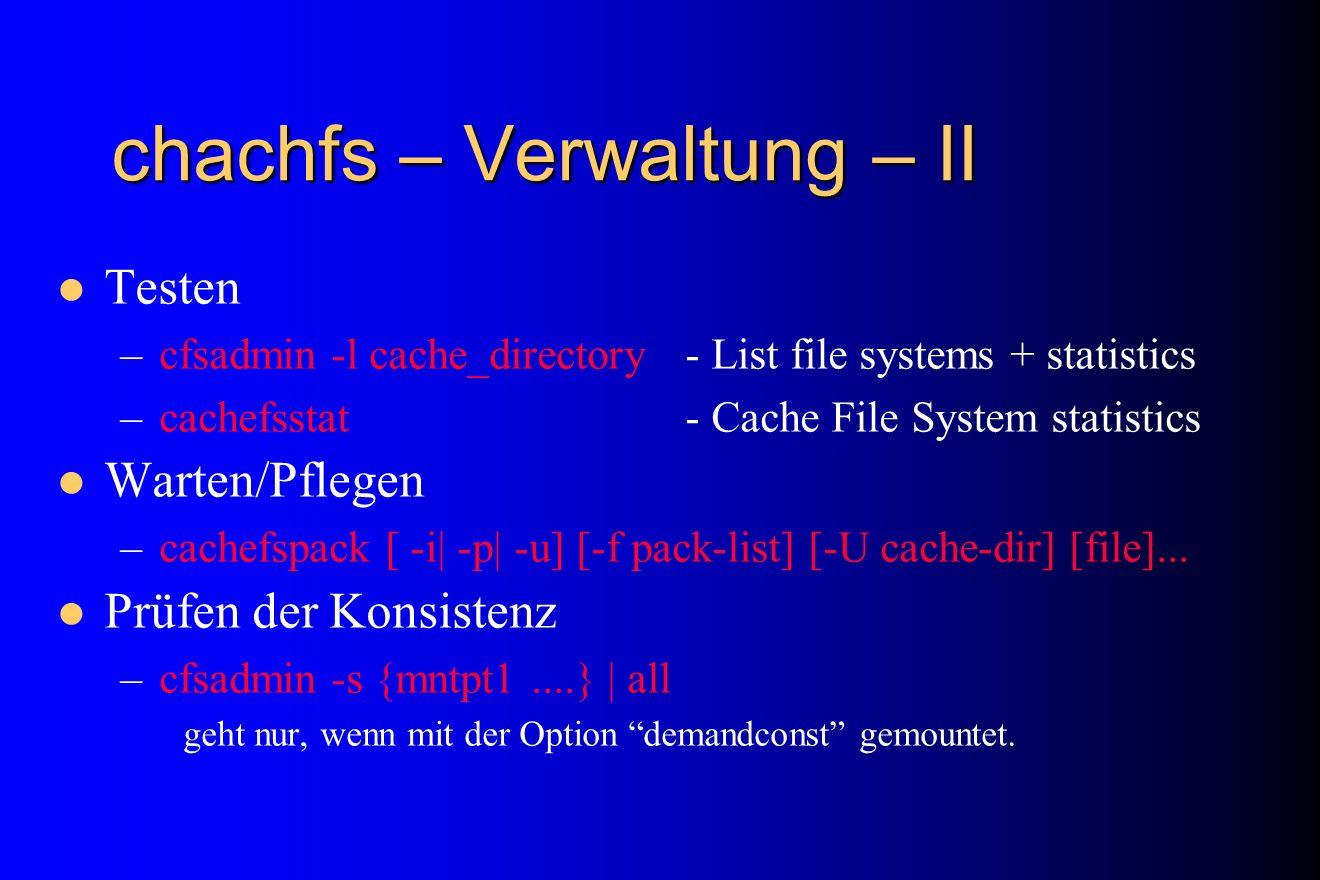 chachfs – Verwaltung – II