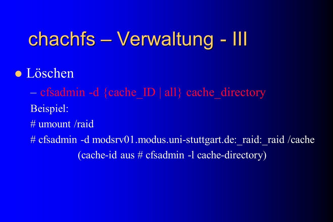 chachfs – Verwaltung - III