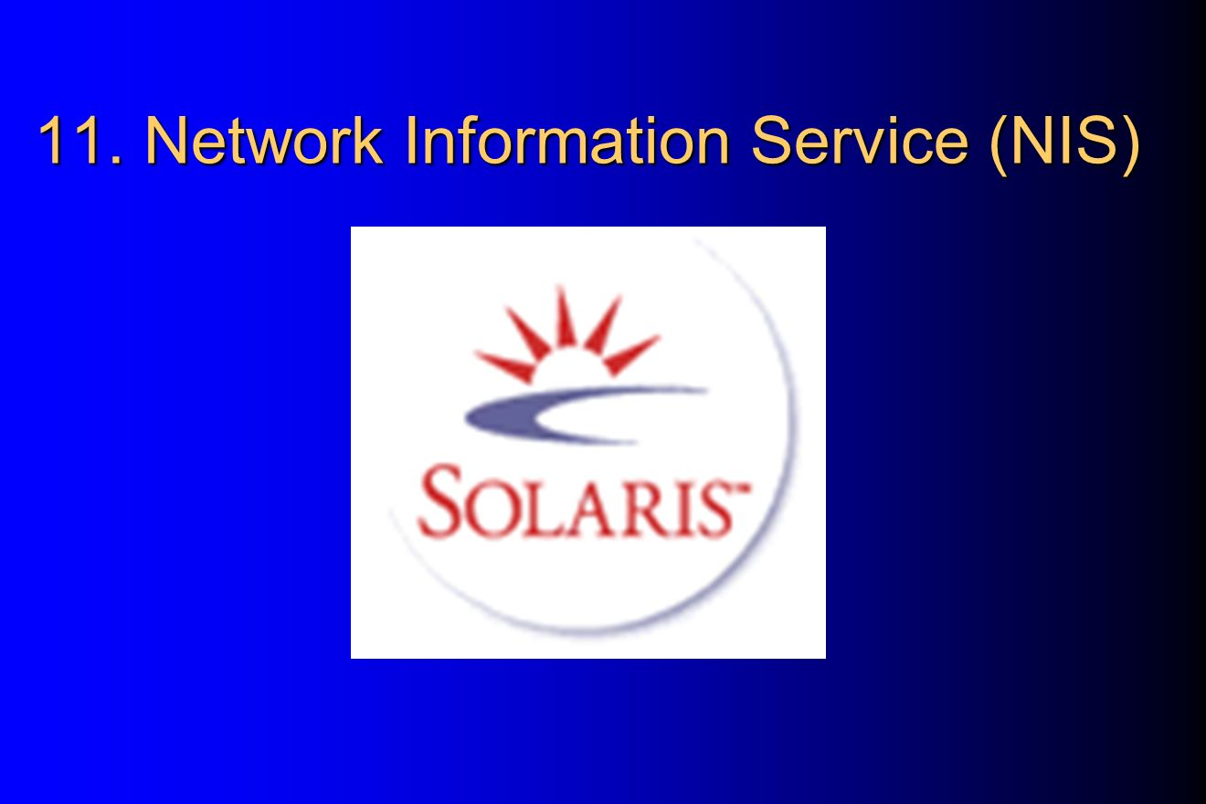 11. Network Information Service (NIS)