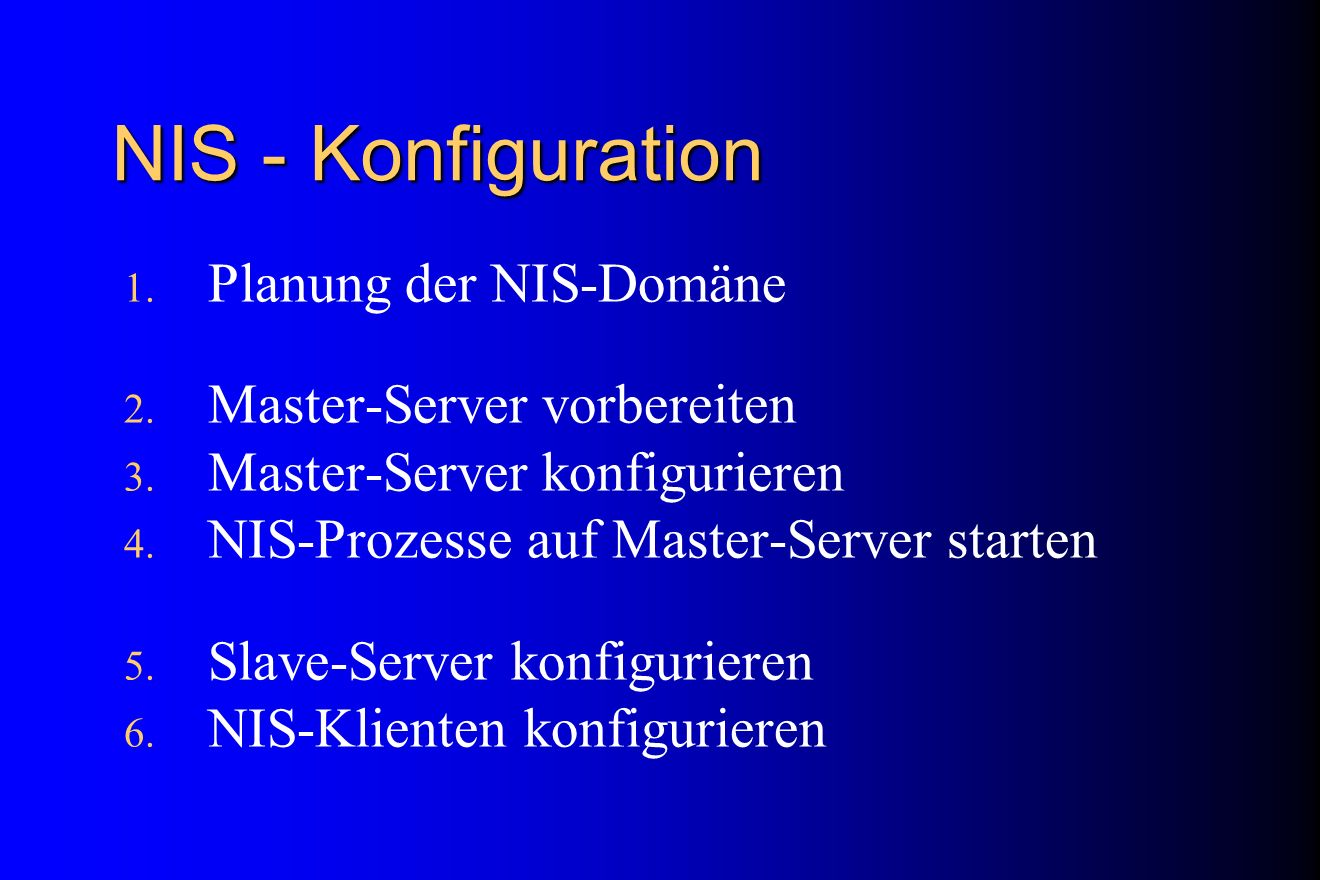 NIS - Konfiguration Planung der NIS-Domäne Master-Server vorbereiten