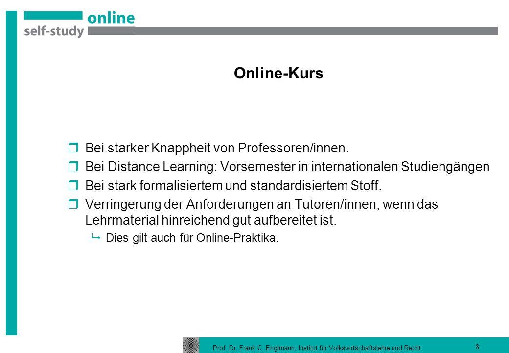 Online-Kurs Bei starker Knappheit von Professoren/innen.
