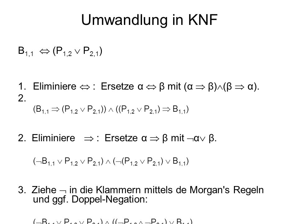 Umwandlung in KNF B1,1  (P1,2  P2,1)