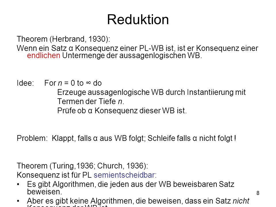 Reduktion Theorem (Herbrand, 1930):