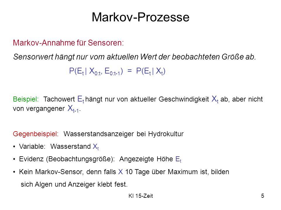 Markov-Prozesse Markov-Annahme für Sensoren: