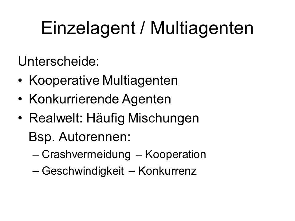 Einzelagent / Multiagenten
