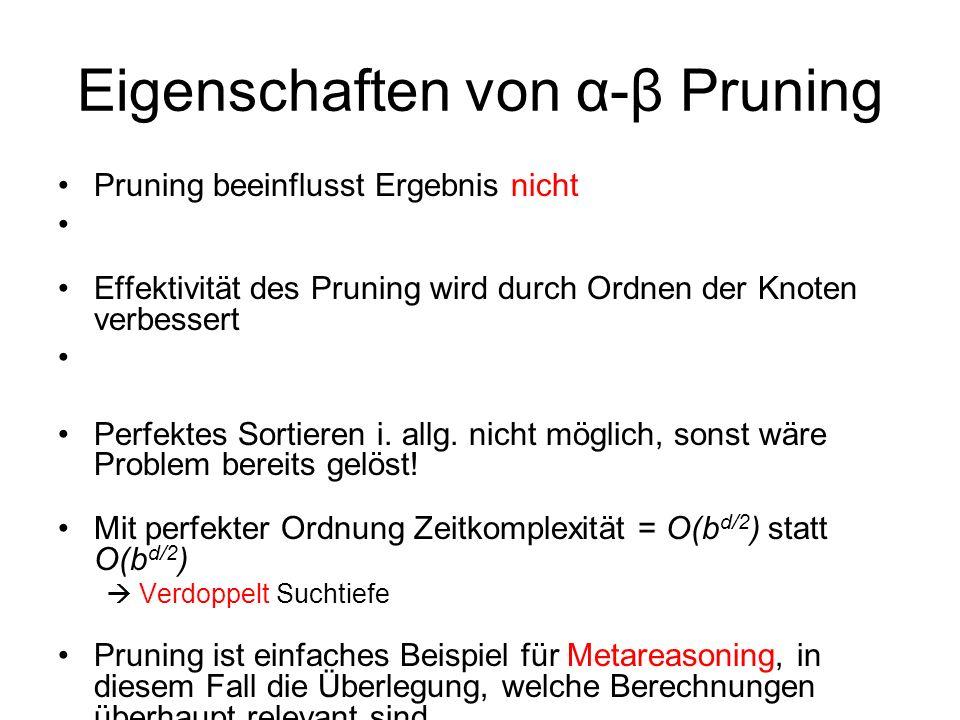 Eigenschaften von α-β Pruning