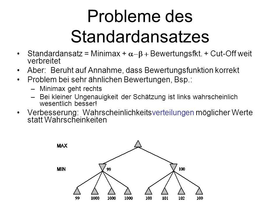 Probleme des Standardansatzes
