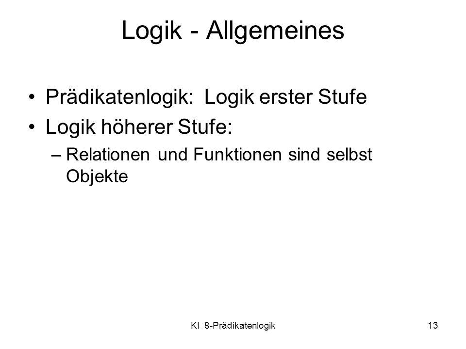Logik - Allgemeines Prädikatenlogik: Logik erster Stufe